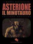 Asterione il Minotauro Ebook di  Facundo Novelino