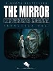The mirror. L'apparenza inganna Ebook di  Francesca Urzi