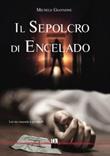 Il sepolcro di Encelado Libro di  Michele Giannone