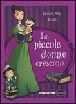 Le piccole donne crescono Libro di  Louisa May Alcott