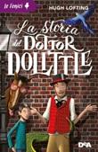 La storia del dottor Dolittle Ebook di  Hugh Lofting