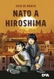 Nato a Hiroshima Ebook di  Vichi De Marchi