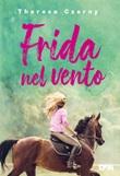 Frida nel vento Ebook di  Theresa Czerny