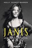 Janis. La biografia definitiva Ebook di  Holly George-Warren
