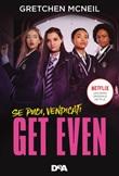 Get even. Se puoi, vendicati Ebook di  Gretchen McNeil