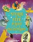 Storie di fate, maghi e incantesimi Ebook di  Paolo Valentino, Tea Orsi