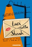 Luci nella Shoah. Le cose che mi hanno tenuto in vita nel buio Ebook di  Matteo Corradini