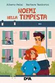 Noemi nella tempesta Ebook di  Alberto Pellai, Barbara Tamborini