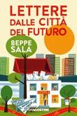 Lettere dalle città del futuro. Costruiamo oggi il mondo di domani Ebook di  Beppe Sala