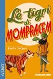 Le tigri di Mompracem Ebook di  Emilio Salgari