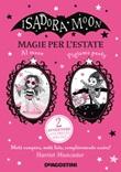 Magie per l'estate. Isadora Moon Ebook di  Harriet Muncaster