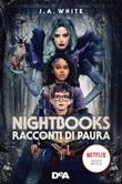 Nightbooks. Racconti di paura Ebook di  J. A. White
