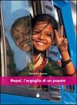 Nepal, l'orgoglio di un popolo Libro di  Ylenia Dal Bianco, Giuliano Dal Cin, Francesco Galifi