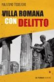 Villa romana con delitto Ebook di  Massimo Tedeschi