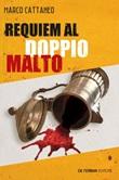 Requiem al doppio malto Ebook di  Marco Cattaneo