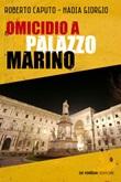 Omicidio a Palazzo Marino Ebook di  Roberto Caputo, Nadia Giorgio