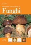 Guida completa al riconoscimento dei funghi Ebook di  Lillo La Chiusa
