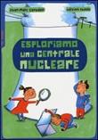 Esploriamo una centrale nucleare Libro di  Jean-Marc Cavedon