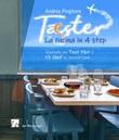Tæster. La cucina in 4 step Libro di  Andrea Pingitore