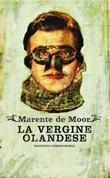 La vergine olandese Ebook di  Marente De Moor