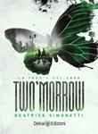 Two'morrow. La teoria del caos Ebook di  Beatrice Simonetti