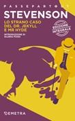 Lo strano caso del Dr. Jekyll e Mr. Hyde. Ediz. integrale Libro di  Robert Louis Stevenson