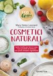 Cosmetici naturali Libro di  Mary Helen Leonard