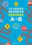 La nuova patente europea A e B. Corso completo con tutti i quiz Libro di  Simone Balduino