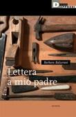 Lettera a mio padre Ebook di  Barbara Balzerani