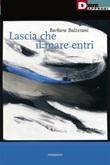 Lascia che il mare entri Ebook di  Barbara Balzerani