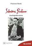 Salvatore Giuliano. Una biografia storica Ebook di  Francesco Renda