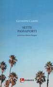 Sette passaporti Libro di  Giuseppe Caridi