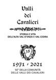 La valli dei Cavalieri. Rassegna di storia e vita dell'Alta val d'Enza e della val Cedra. Vol. 38: Libro di