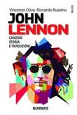John Lennon. Canzoni, storia e traduzioni Ebook di  Vincenzo Oliva, Riccardo Russino