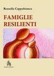 Famiglie resilienti. Riflessioni di una mediatrice familiare Ebook di  Rossella Cappabianca