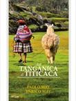 Dal Tanganica al Titicaca Libro di  Paolo May