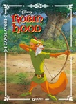 Robin Hood. Ediz. a colori Libro di