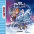 Il segreto di Arendelle. Frozen 2 Libro di
