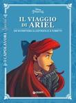 Il viaggio di Ariel. Un'avventura illustrata e a fumetti Ebook di
