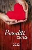 PRENDITI CURA - Agendina tascabile 2022 Cartoleria