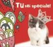 """Magnete """"Tu sei speciale!"""" Festività, ricorrenze, occasioni speciali"""