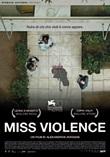 Miss Violence DVD di  Alexandros Avranas
