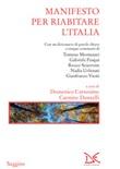 Manifesto per riabitare l'Italia Ebook di