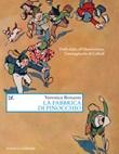 La fabbrica di Pinocchio. Dalla fiaba all'illustrazione, l'immaginario di Collodi Ebook di  Veronica Bonanni