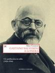 Gaetano Salvemini a Londra. Un antifascista in esilio (1925-1934) Ebook di  Alice Gussoni