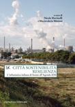 Città sostenibilità resilienza. L'urbanistica italiana di fronte all'Agenda 2030 Ebook di
