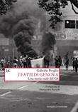 I fatti di Genova. Una storia orale del G8 Ebook di  Gabriele Proglio