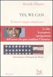 Yes, we can. Il nuovo sogno americano Libro di  Barack Obama