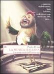 La musica italiana. Una storia sociale dall'Unità a oggi