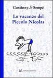 Le vacanze del piccolo Nicolas Libro di  René Goscinny, Jean-Jacques Sempé